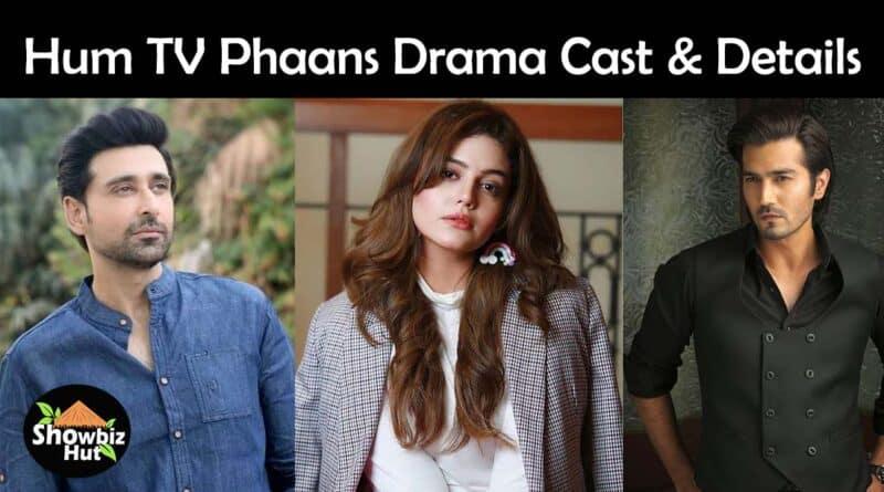 phaans hum tv drama cast