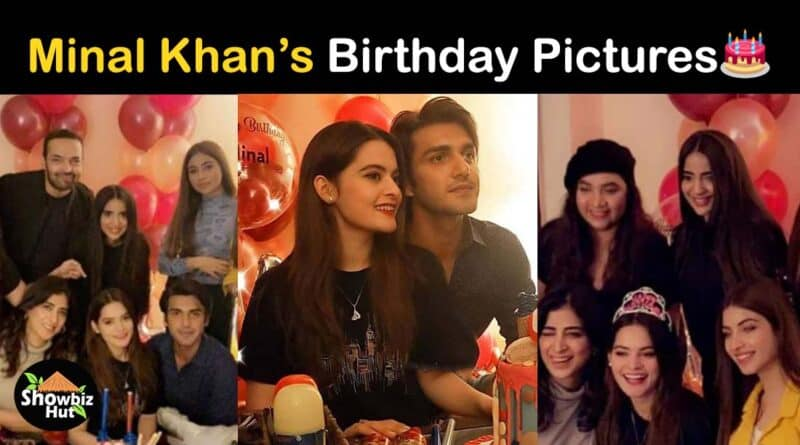 minal khan birthday pics