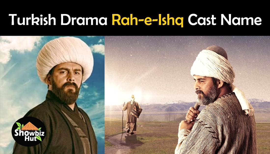 Rah e Ishq Turkish Drama Cast Real Name and Story