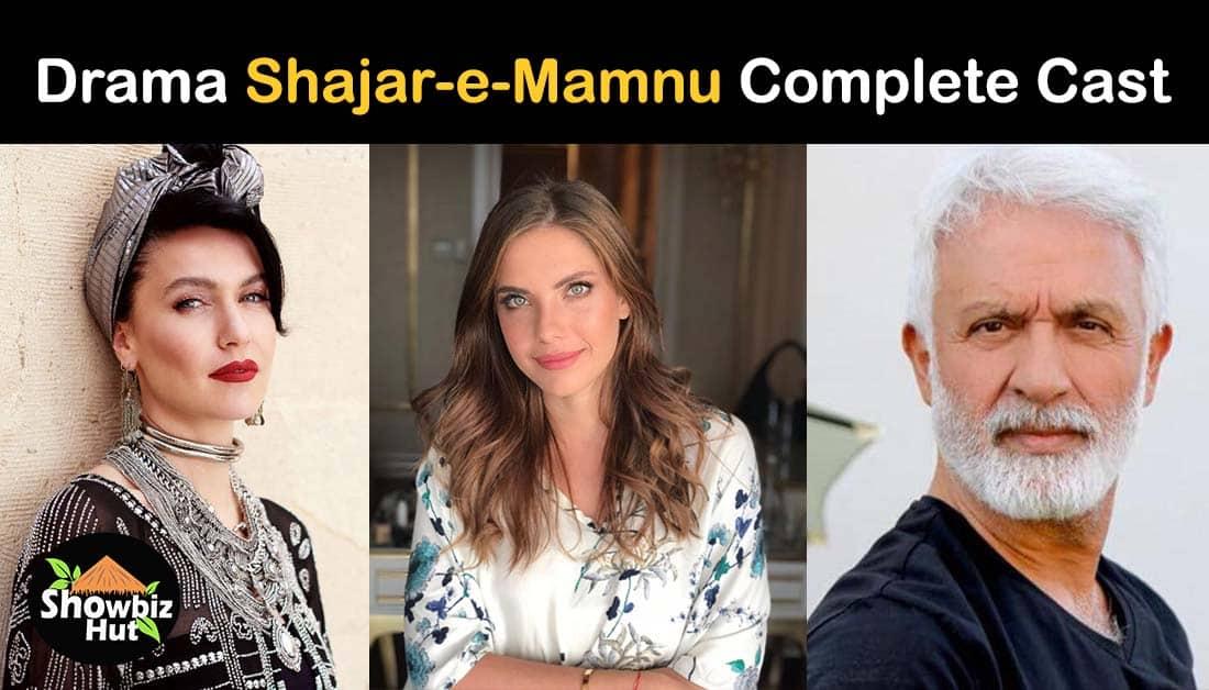 Shajar e Mamnu Turkish Drama Cast Real Name and Story