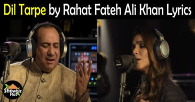 Dil Tarpe by Rahat Fateh Ali Khan Lyrics