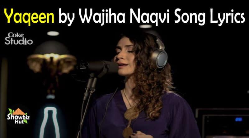 Yaqeen by Wajiha Naqvi Lyrics