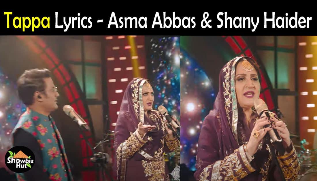 Tappa by Asma Abbas & Shany Haider Lyrics – Kashmir Beats Season 1 Song