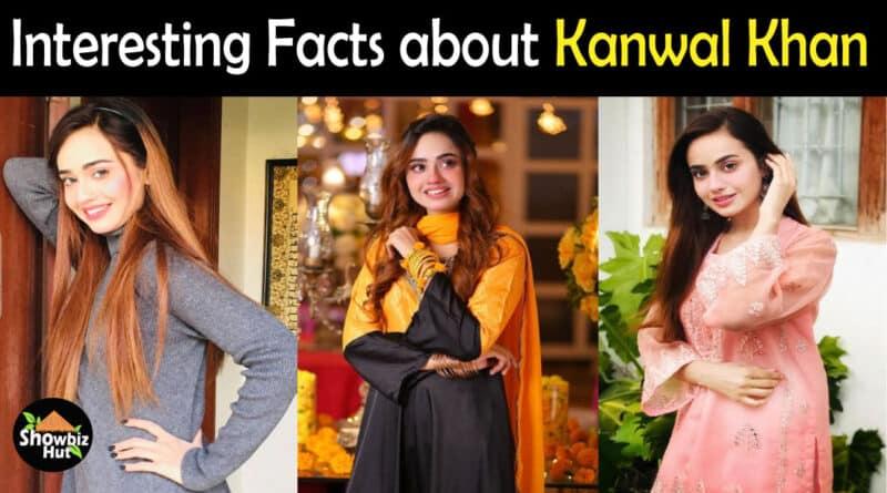 Kanwal Khan Biography