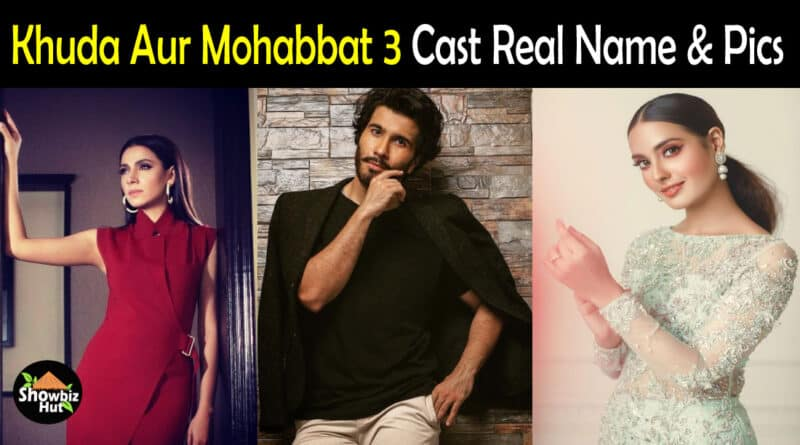 Khuda Aur Mohabbat 3 Cast