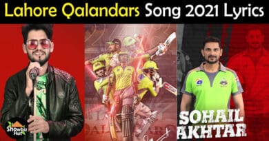 Lahore Qalandars Anthem 2021 Lyrics