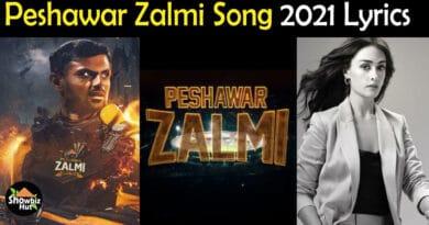 Peshawar Zalmi Song 2021 Lyrics