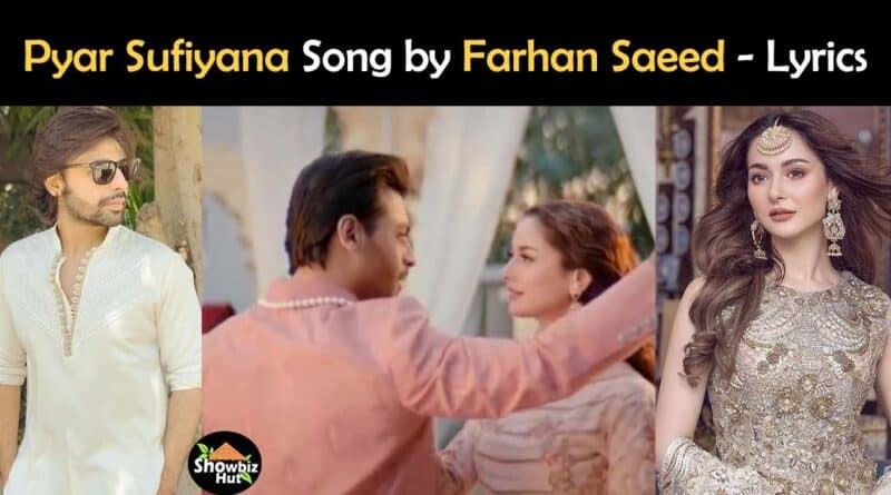 Pyar Sufiyana by farhan saeed lyrics