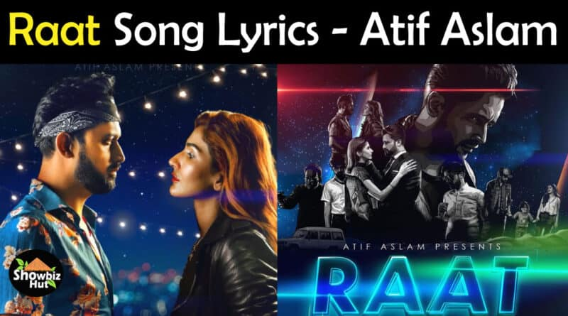 Raat Atif Aslam Lyrics