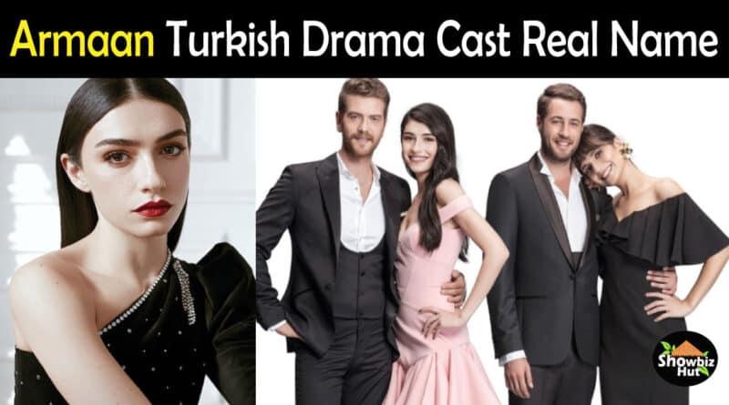 Armaan Turkish Drama Cast