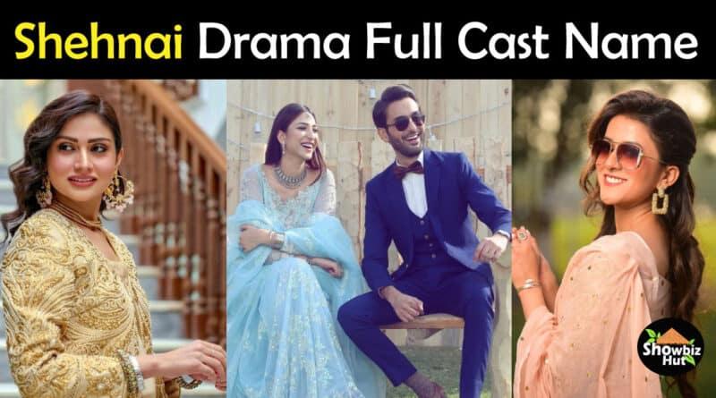 Shehnai Drama Cast Name