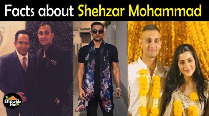 Shehzar Mohammad Biography