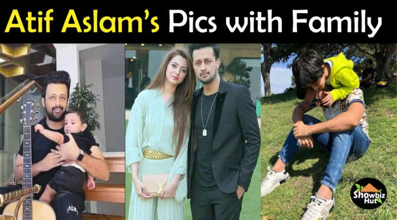 Atif Aslam Wife and Children