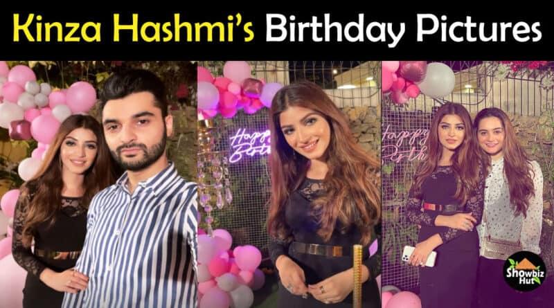 Kinza Hashmi Birthday Pics