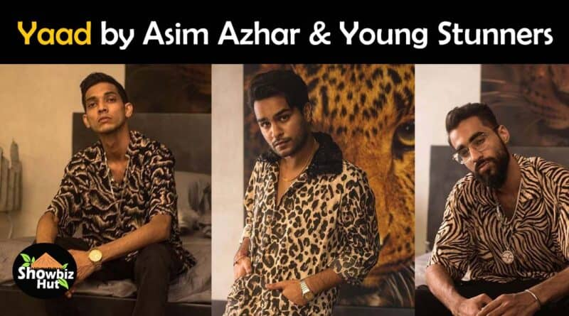 yaad by asim azhar and young stunners lyrics
