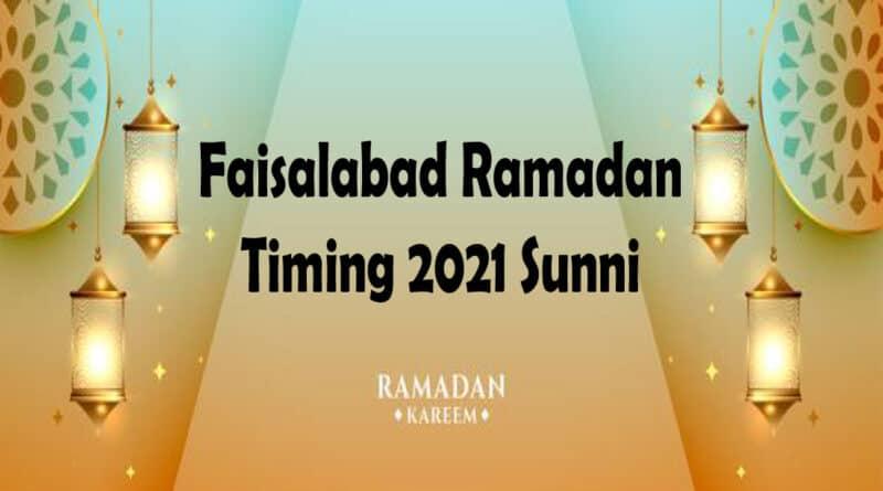 aisalabad Ramadan Timing 2021 Sunni