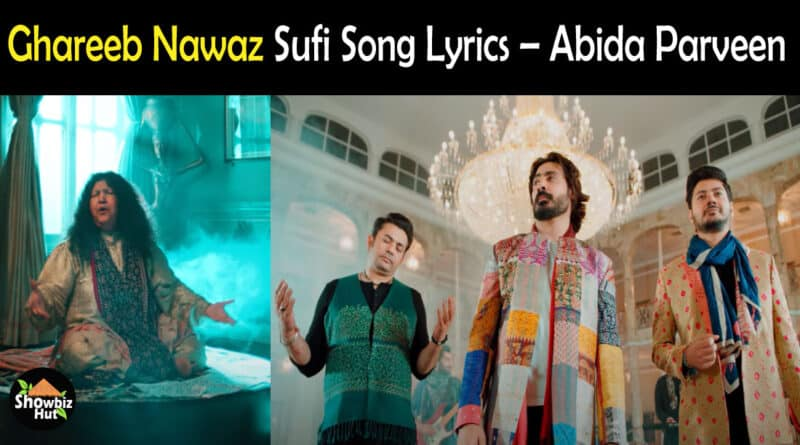 Ghareeb Nawaz Sufi Song Lyrics