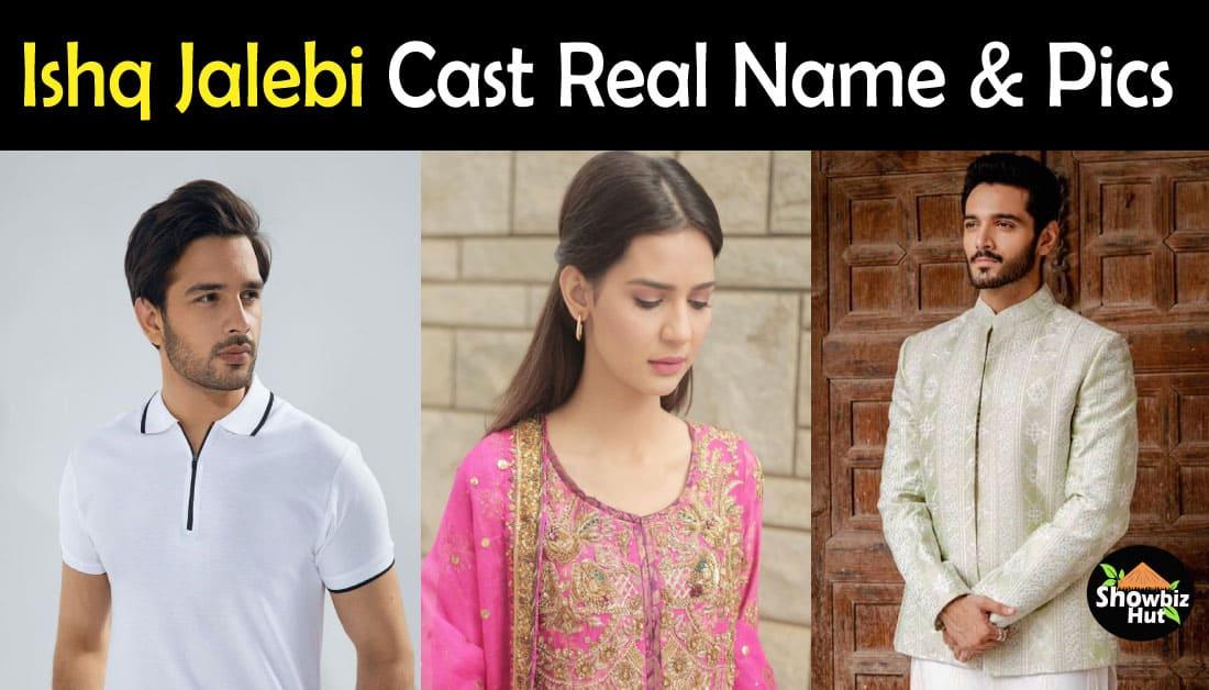 Ishq Jalebi Drama Cast Real Name, Age & Pics