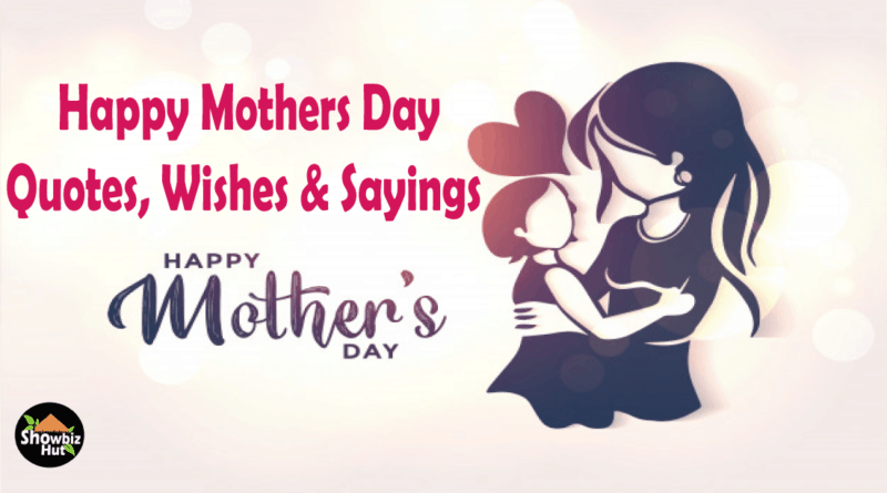 Mothers Day 2021 Quotes