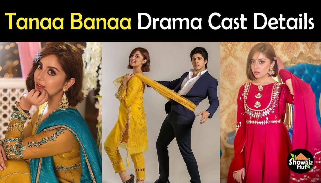 Tana Bana Drama Cast Name & Complete Information