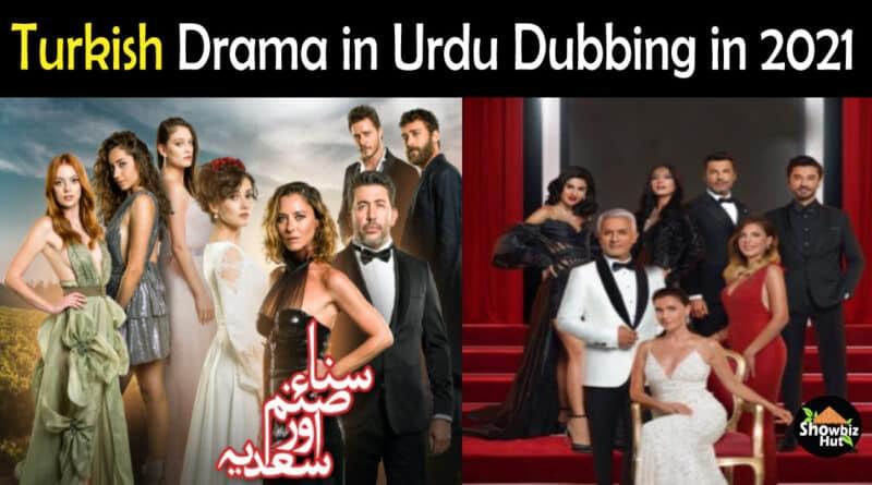 Turkish Dramas in Urdu Dubbing List 2021