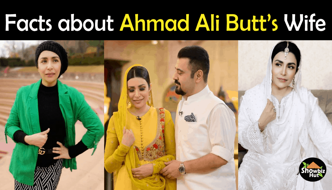 Ahmad Ali Butt Wife Fatima Khan Biography – Age, Education, Son, Profession, Pics