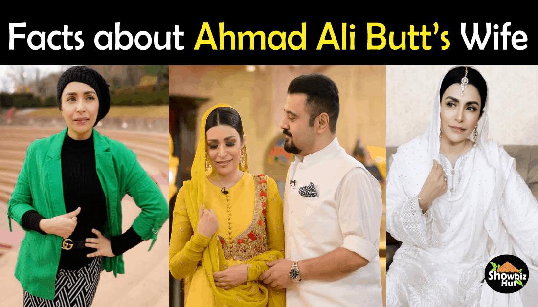 Ahmad Ali Butt Wife Fatima Khan Biography – Age, Education, Son, Profession, Pics