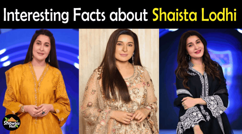 Shaista Lodhi Biography