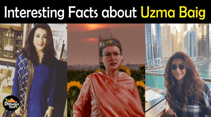 Uzma Baig Biography