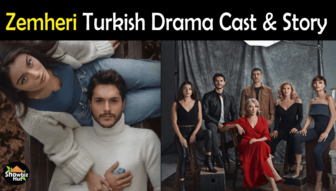Zemheri Turkish Drama Cast Name, Story & Total Episodes