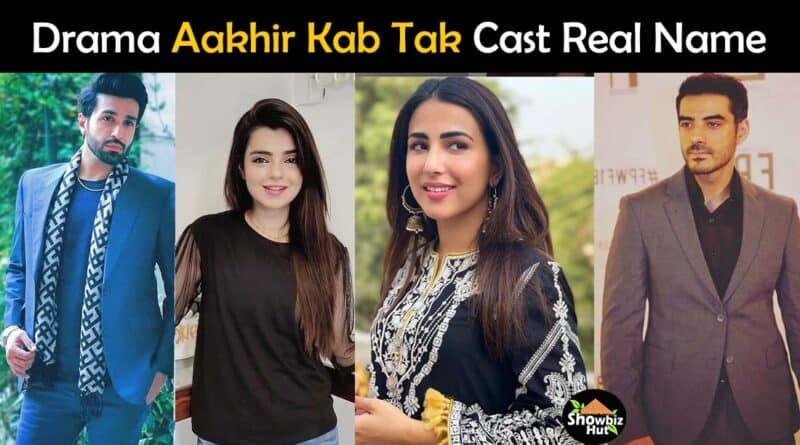 aakhir kab tak drama cast real name