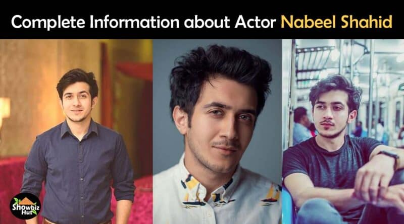 actor nabeel shahid biography