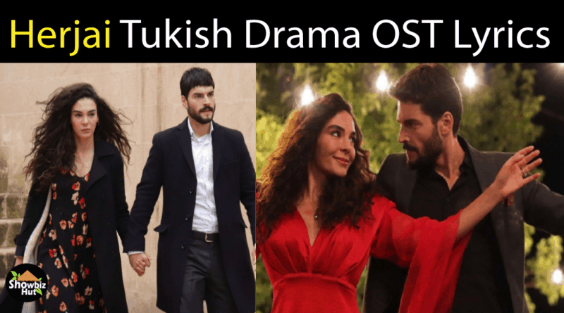 Herjai Turkish Drama OST Lyrics