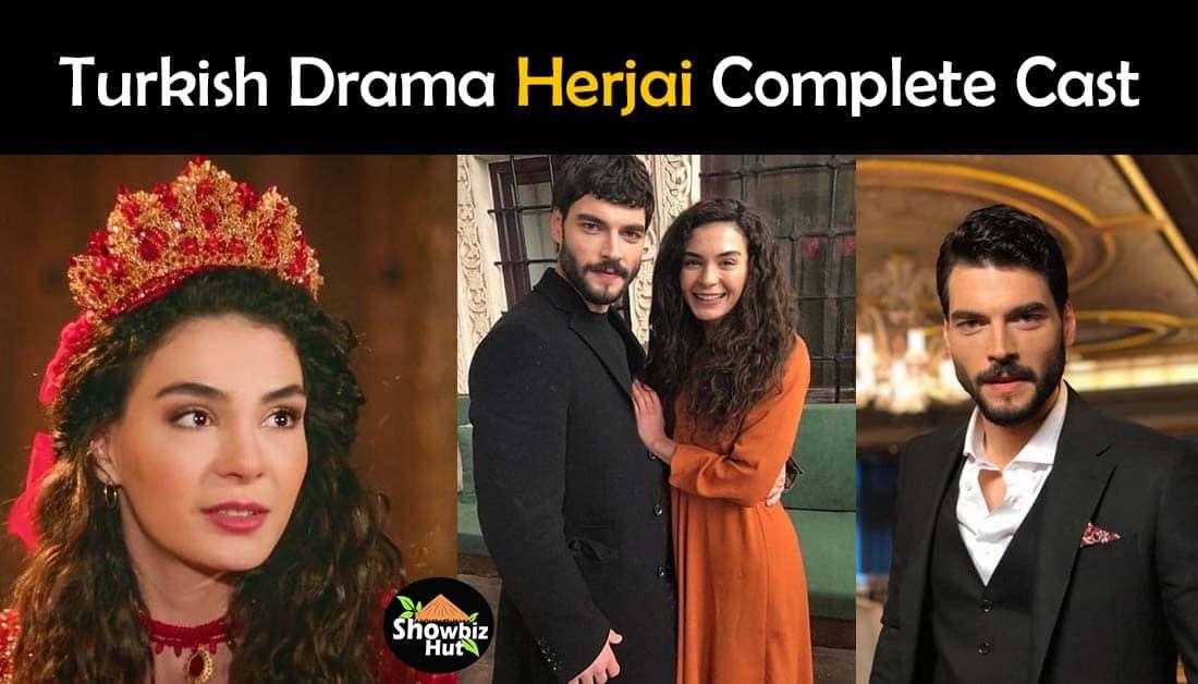 Herjai Turkish Drama Cast Real Name and Pics