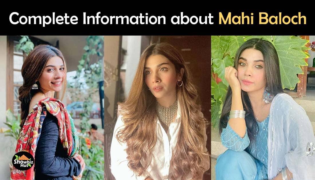 Actress Mahi Baloch Biography – Age – Family – Dramas List