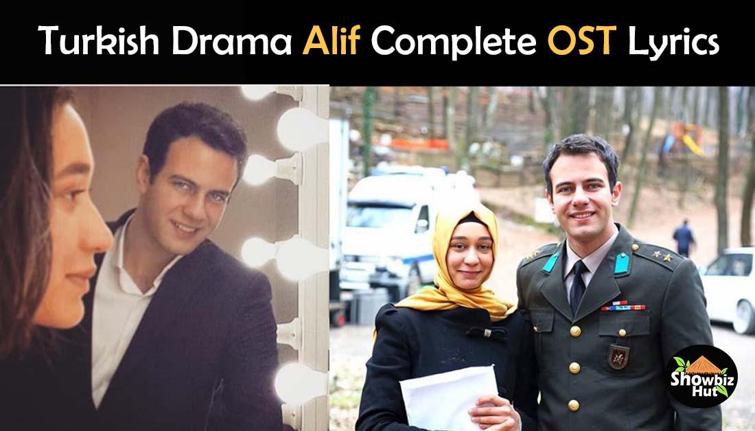 Alif Turkish Drama OST Lyrics – Turkish Drama in Urdu