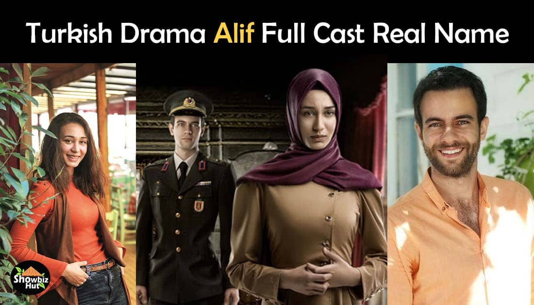 Alif Turkish Drama Cast Real Name and Pics