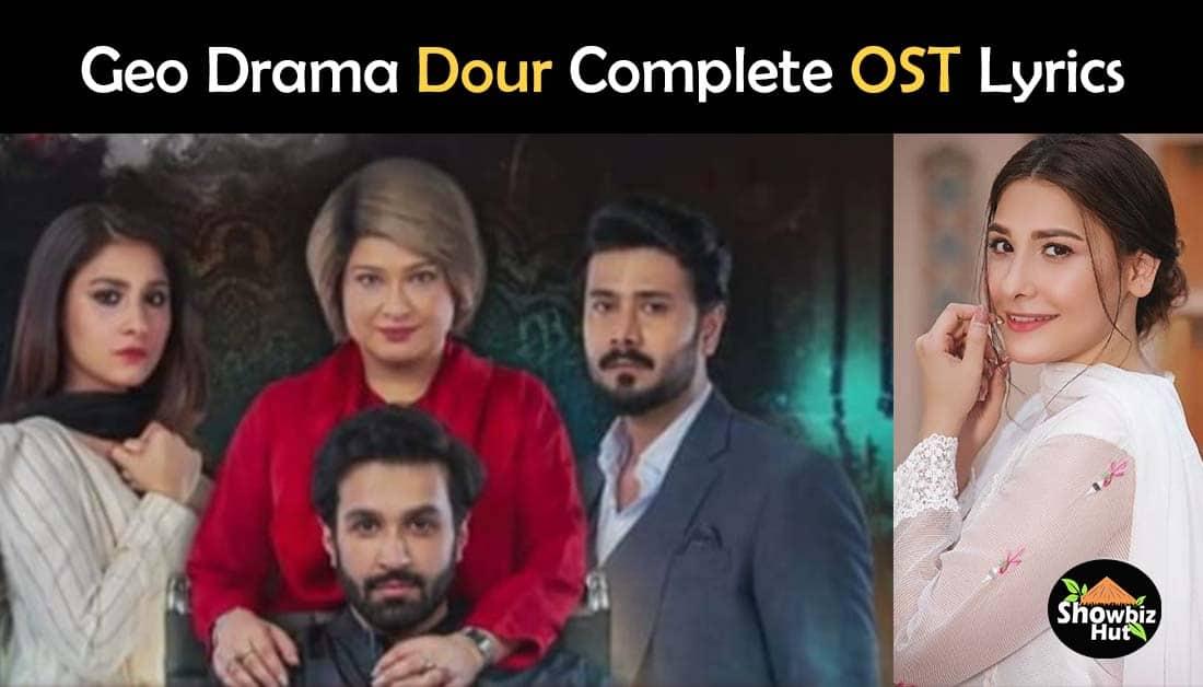 Dour Geo Drama OST Lyrics – Hina Altaf and Azfar Rehman