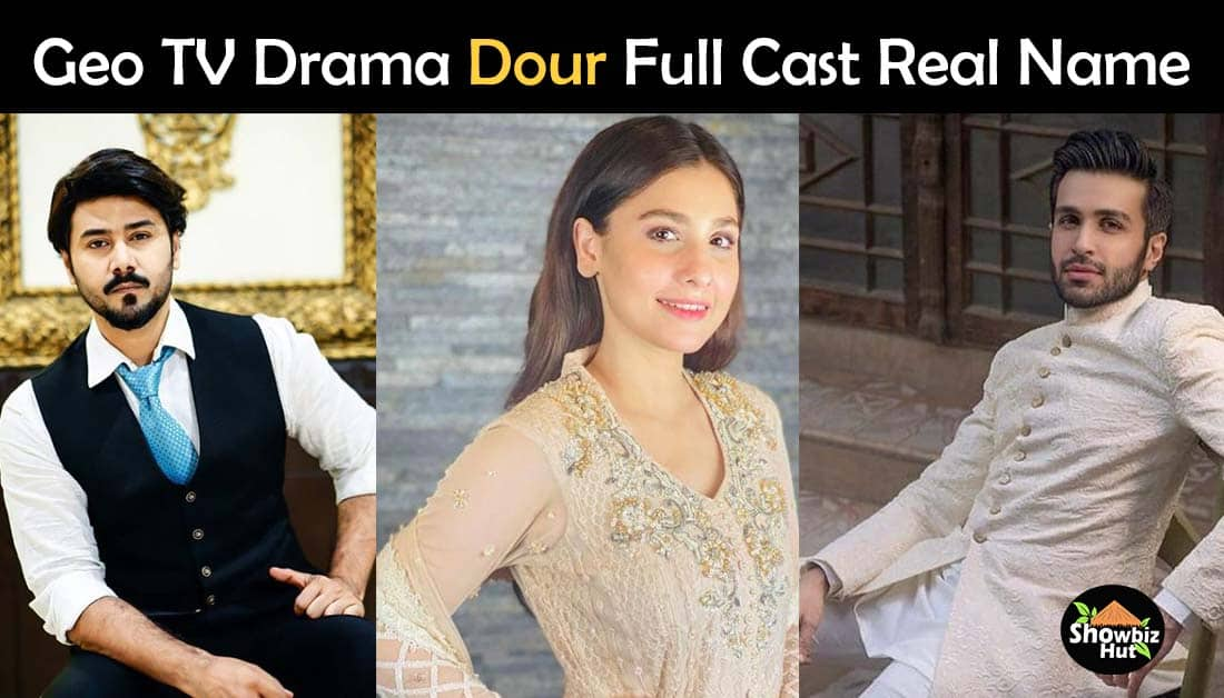Dour Geo Drama Cast Real Name and Pics