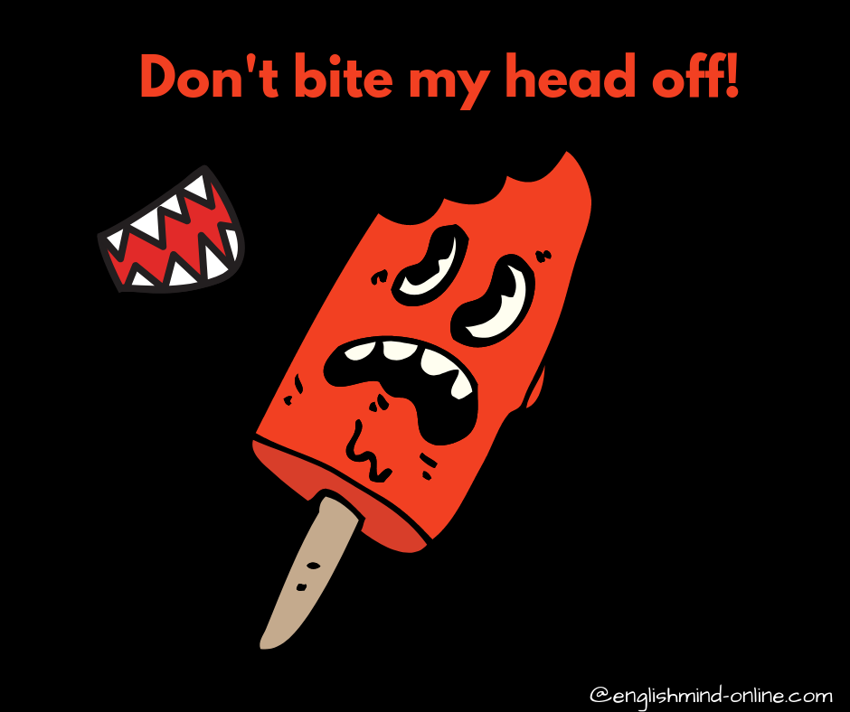 angry idioms in English, Englische Redewendungen