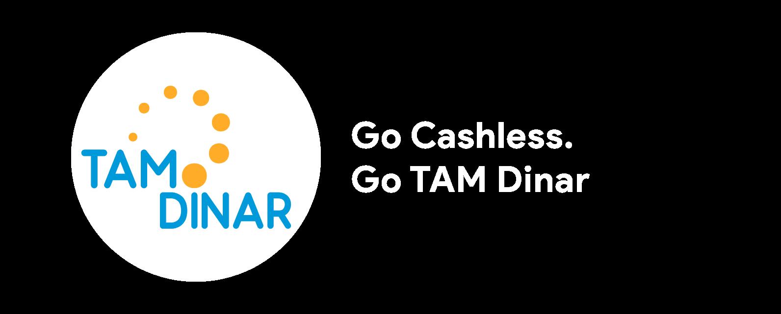 TAM Dinar, Go Cashless