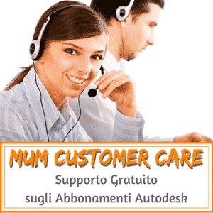 MuM Customer Care: contattaci per un supporto gratuito sugli abbonamenti Autodesk