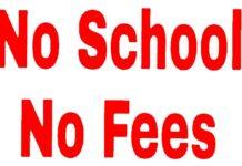 no school no fees