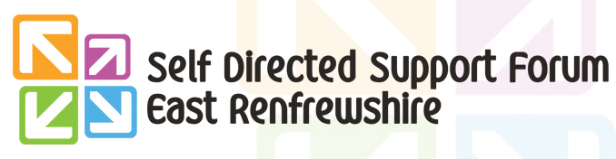 Self-Directed Support Forum East Renfrewshire