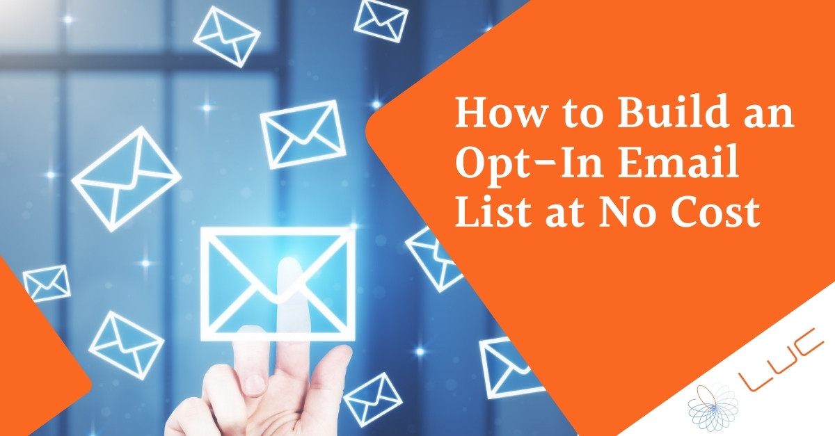 How to Build an Opt-In Email List at No Cost