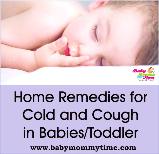 Home Remedies for Cold and Cough in Babies/Toddler