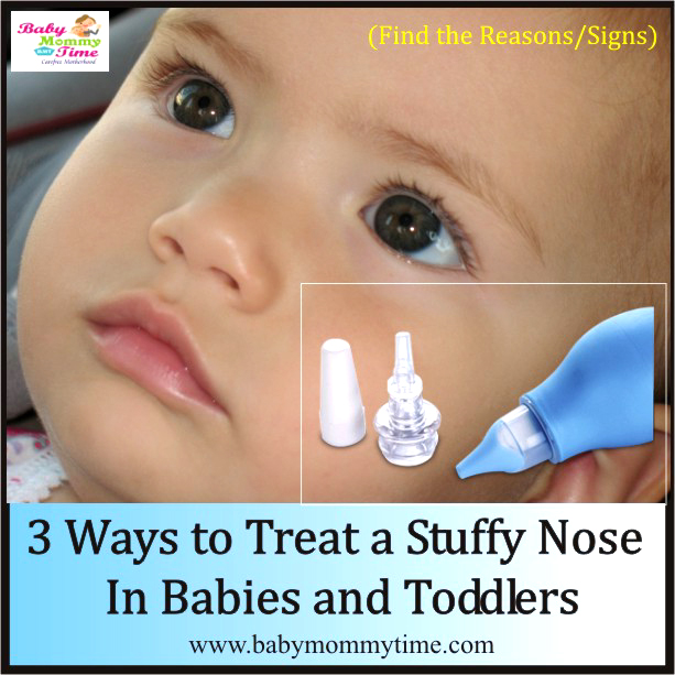 3 Ways to Treat a Stuffy Nose in Babies and Toddlers (With Reasons/Signs)