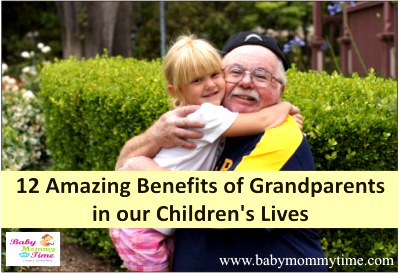 12 Amazing Benefits of Grandparents in our Children's Lives