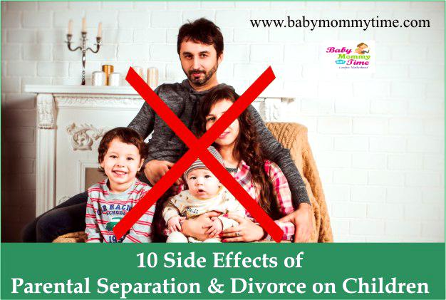 10 Side Effects of Parental Separation and Divorce on Children