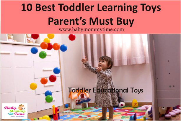 Toddler Educational Toys : 10 Best Toddler Learning Toys You Must Buy